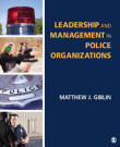 Leadership and Management in Police Organizations