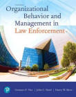 Organizational Behavior and Management in Law Enforcment