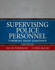 Supervising Police Personnel - Strengths Based Leadership