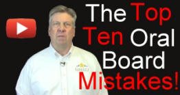 The Top Ten Oral Board Mistakes